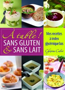 A table ! Sans gluten & sans lait. Mes recettes à index glycémique bas La couverture du livre martien