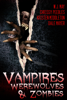 Chrissy Peebles, W.J. May, Dale Mayer & Kristen Middleton - Vampires, Werewolves, And Zombies  artwork
