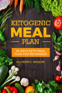 Keto meal Plan: 30 Days Keto Meal Plan For Beginners Book Cover