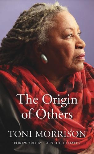 Toni Morrison - The Origin of Others