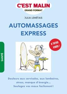 Automassages express, c'est malin Par Julia Lemétais