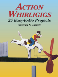 Action Whirligigs