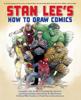 Stan Lee's How to Draw Comics - Stan Lee, Jack Kirby, John Romita, Sr., Neal Adams & Gil Kane