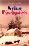 Heinrich Seidel Die Schnsten Weihnachtsgeschichten