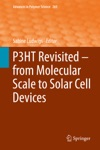 P3HT Revisited  From Molecular Scale To Solar Cell Devices
