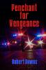 Robert Downs - Penchant for Vengeance artwork