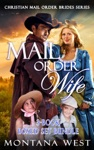 Mail Order Wife 3-Book Boxed Set Bundle