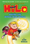 Hilo Book 2 Saving The Whole Wide World