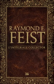 Raymond E. Feist - L'Intégrale PDF Download
