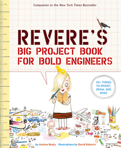 Rosie Revere's Big Project Book for Bold Engineers Book Cover