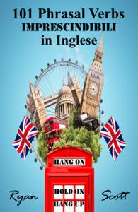 101 Phrasal Verbs imprescindibili in Inglese Libro Cover