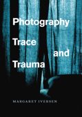 Photography, Trace, and Trauma Book Cover