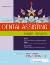 Mosbys Dental Assisting Exam Review - E-Book