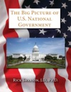 The Big Picture Of US National Government