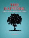 The Rapture A Pre- Or Post-Tribulation Event