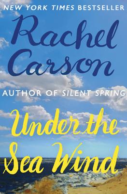 Under the Sea Wind - Rachel Carson book