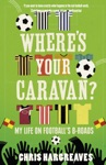 Wheres Your Caravan