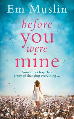 Before You Were Mine - Em Muslin book