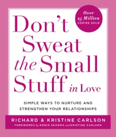 Don't Sweat the Small Stuff in Love PDF Download