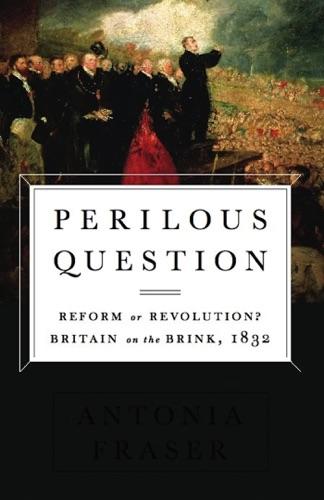 Antonia Fraser - Perilous Question