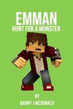 Emman Hunt For A Monster