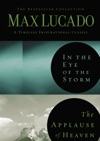 Lucado 2in1 In The Eye Of The Storm And   Applause Of Heaven