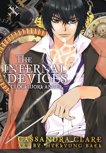 Cassandra Clare & HyeKyung Baek - The Infernal Devices: Clockwork Angel