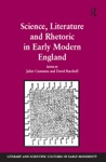 Science Literature And Rhetoric In Early Modern England