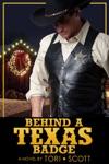 Behind A Texas Badge