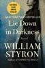 Lie Down in Darkness (Enhanced Edition)