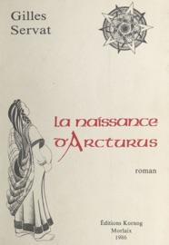 La Naissance D Arcturus