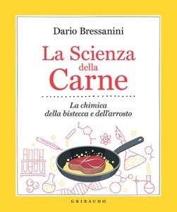 La scienza della carne da Dario Bressanini