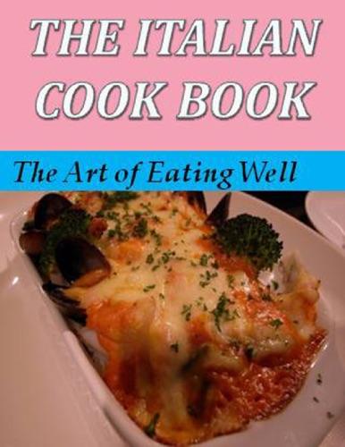 The Italian Cook Book - Maria Gentile - Maria Gentile