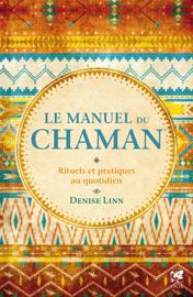 Le manuel du chaman