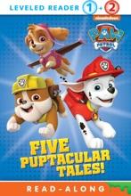 Five Puptacular Tales! (PAW Patrol) (Enhanced Edition)