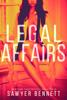 Sawyer Bennett - Legal Affairs: McKayla's Story bild