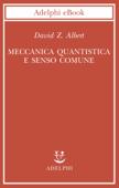 Meccanica quantistica e senso comune Book Cover