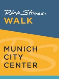 RICK STEVES WALK: MUNICH CITY CENTER