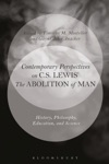Contemporary Perspectives On CS Lewis The Abolition Of Man