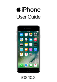 iPhone User Guide for iOS 10.3 book