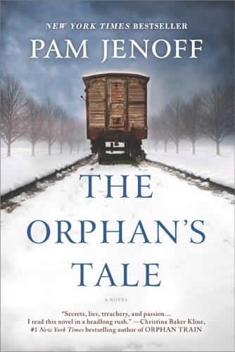 The Orphan's Tale - Pam Jenoff - Pam Jenoff