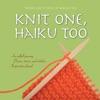 Knit One, Haiku Too