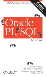 Oracle PL/SQL kurz & gut - Steven Feuerstein, Bill Pribyl & Chip Dawes