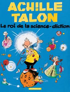 Achille Talon - Tome 10 - Le roi de la science diction La couverture du livre martien