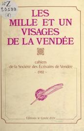 Download and Read Online Les mille et un visages de la Vendée