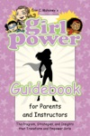Girl Power Guidebook For Parents And Instructors