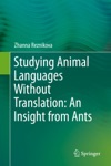 Studying Animal Languages Without Translation An Insight From Ants