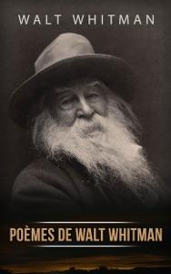 Poèmes de Walt Whitman par Walt Whitman Couverture de livre