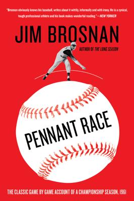 Pennant Race - Jim Brosnan book