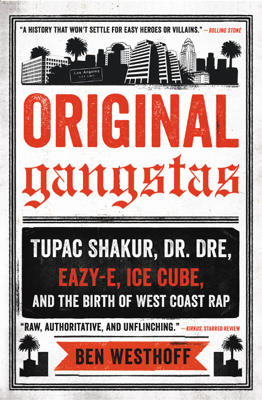 Original Gangstas - Ben Westhoff book